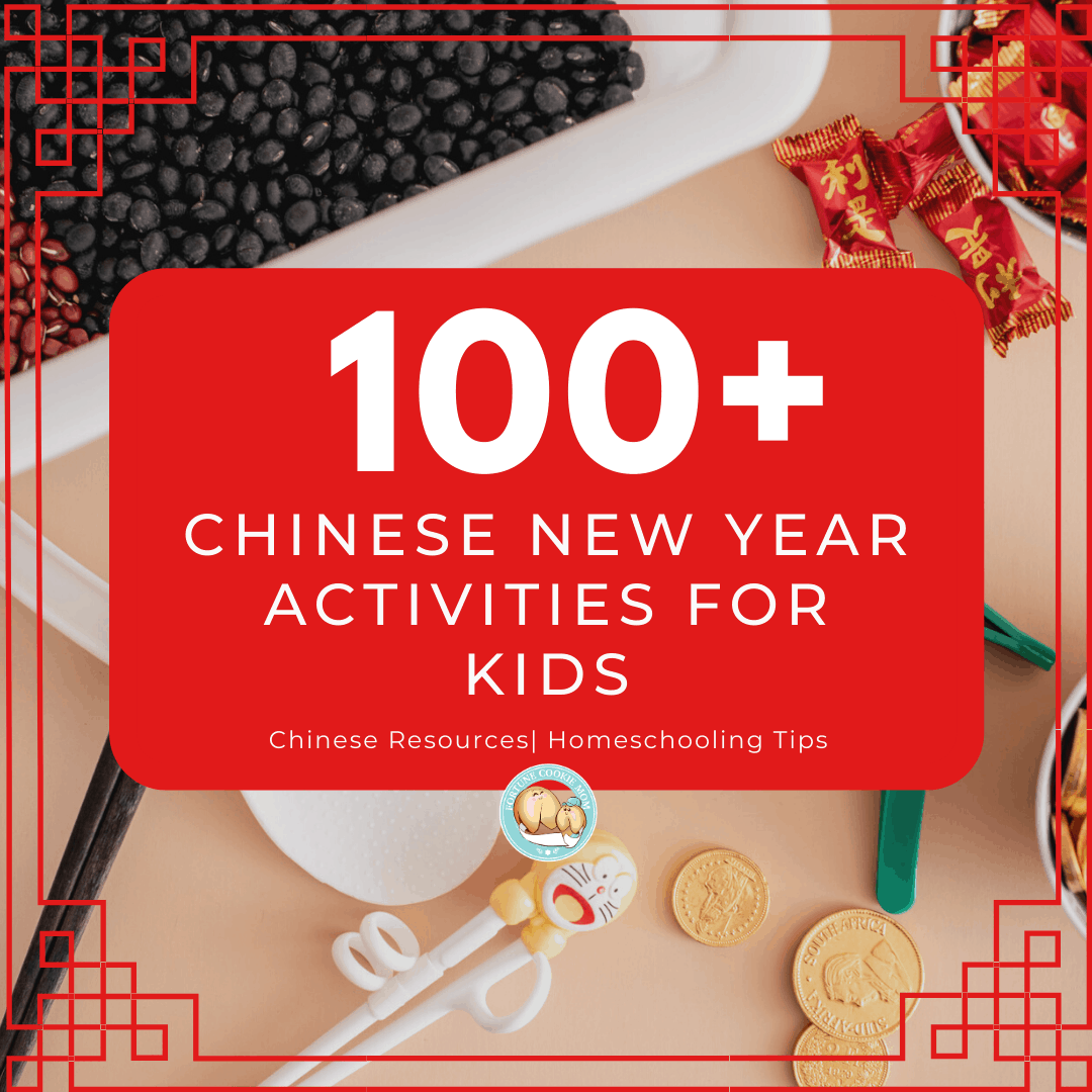 100+ Chinese New Year Activities for Kids to Gain Chinese Cultural Experiences