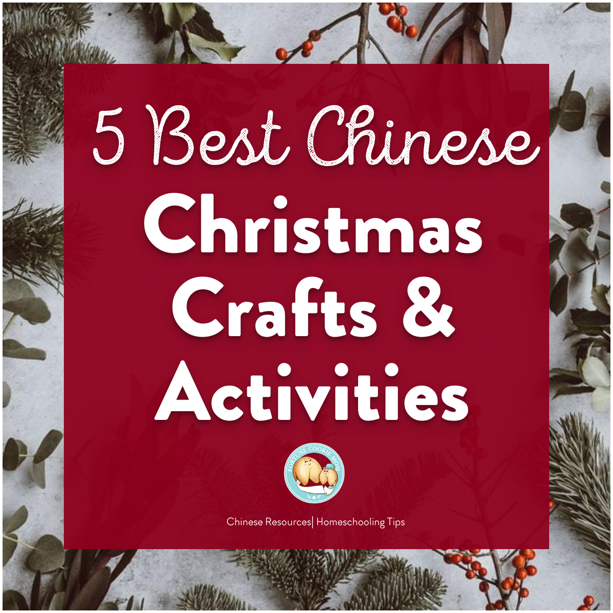 5 Best Chinese Christmas Crafts and Activities