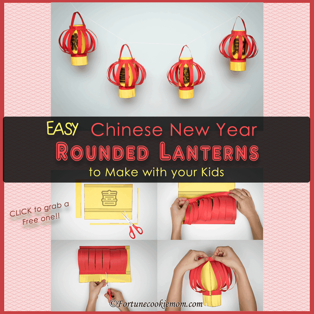 Easy Chinese New Year's Rounded Lanterns to Make with your Kids