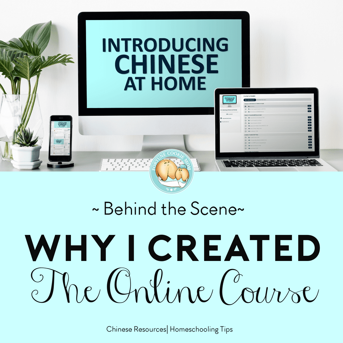 Why I Created the Online Course: Introducing Chinese at Home