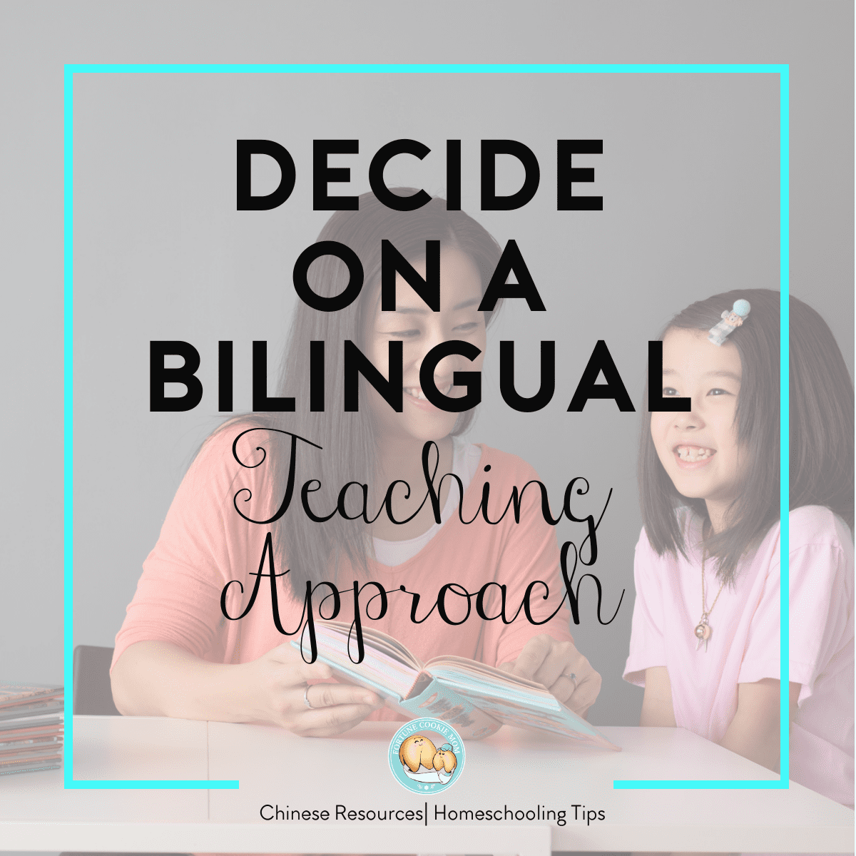 Decide on a Bilingual Teaching Approach