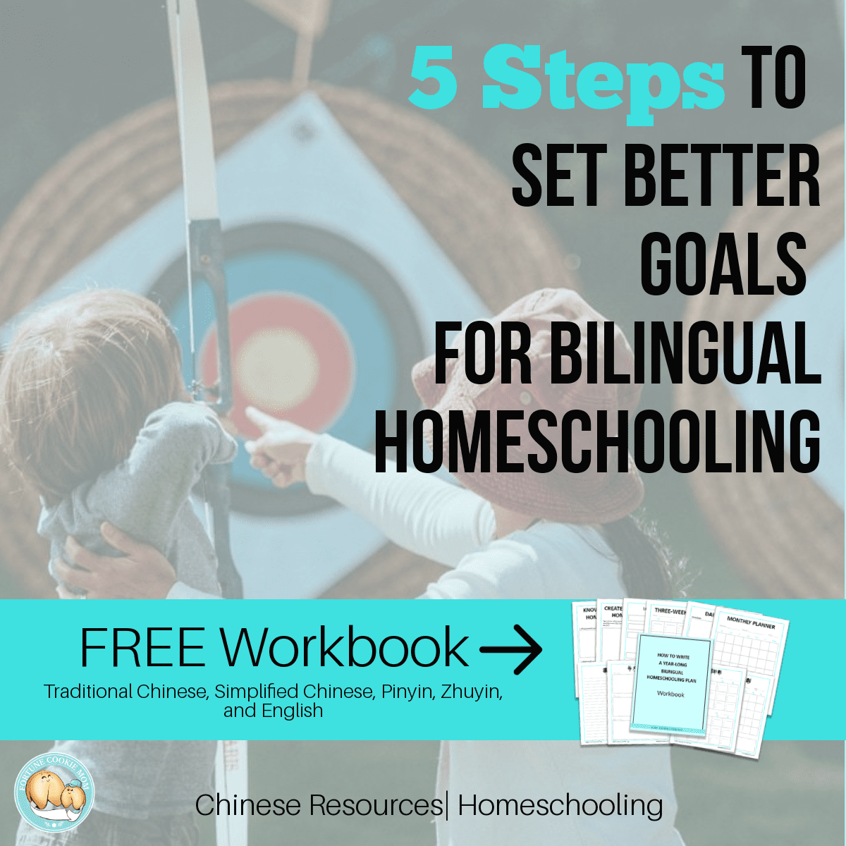 5 Steps to Set Better Goals for Bilingual Homeschooling