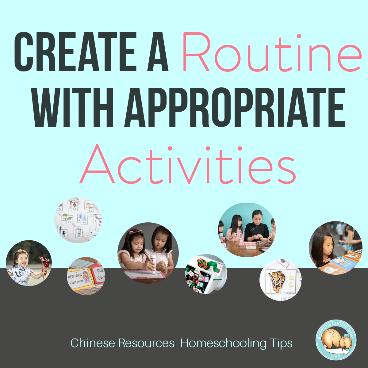 Create a Routine with Appropriate Activities
